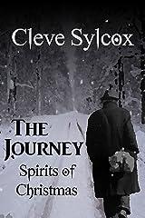 The Journey - Spirits of Christmas Kindle Edition