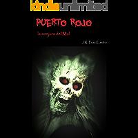 Puerto Rojo: La conjura del Mal