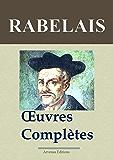 Rabelais : Oeuvres complètes et annexes - Annotées et illustrées - Arvensa Editions