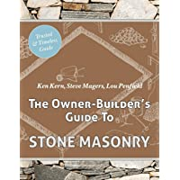 The Owner Builder's Guide to Stone Masonry