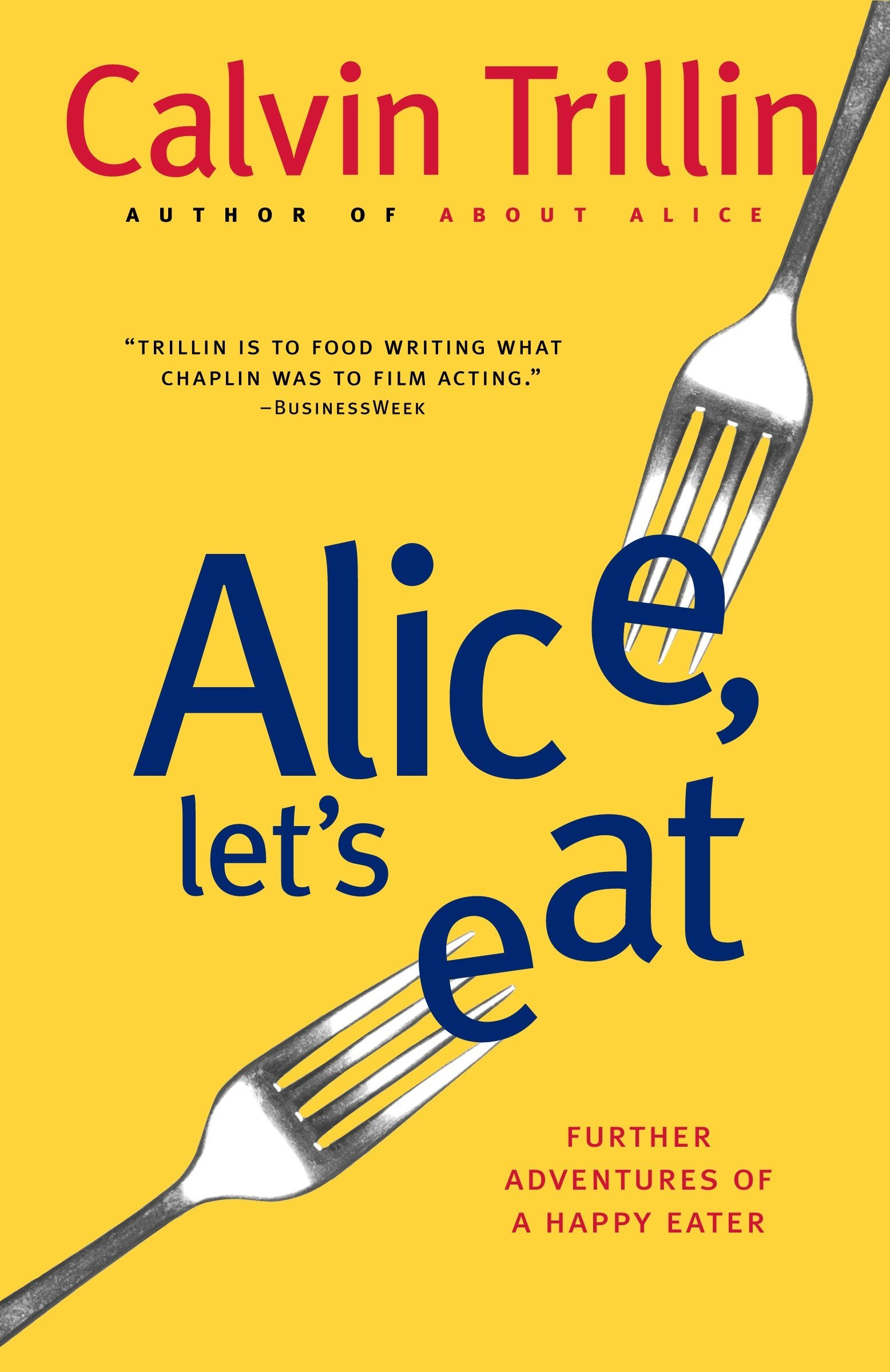 Download Alice, Let's Eat: Further Adventures of a Happy Eater pdf epub