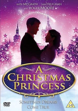 A Christmas Princess.A Christmas Princess Sometimes Dreams Comes True Dvd 2011