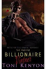 The Pacific Billionaire Vintner: An Alpha Billionaire Romance (The Pearson's Book 1)