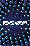 Burning Midnight (English Edition)