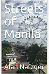 Streets of Manila Kindle Edition