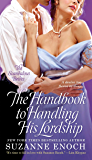 The Handbook to Handling His Lordship (Scandalous Brides 4)
