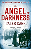 The Angel of Darkness: Book 2 (Laszlo Kreizler & John Schuyler Moore) (English Edition)