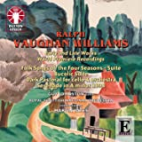 Ralph Vaughan Williams: Early And Late Works...