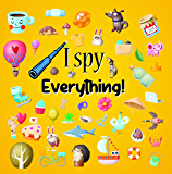 I spy - Everything!: Fun Puzzle books For 2-6 Yers Old