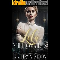 Lola & the Millionaires: Part One (Sweetverse)