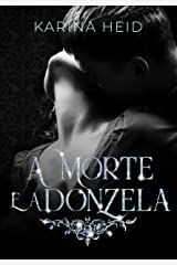 A Morte e a Donzela: Parte 1 eBook Kindle