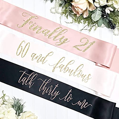 Satin Birthday Sash - 30th Birthday - Birthday Party - Talk Thirty to me -  Finally 21
