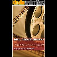 Exposé, Treatment, Drehbuch II: Filmgeschichten und wie man sie schreibt (Das Drehbuch 2)