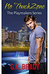 No Touch Zone: No Touch Zone: A Single Dad Sports Romance (The Playmakers Series Hockey Romances Book 6) Kindle Edition