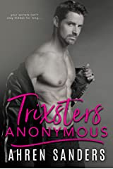 Trixsters Anonymous Kindle Edition