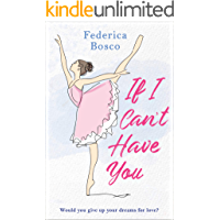 If I Can't Have You (English Edition)