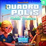 Days of Wonder Quadropolis Public Services Game
