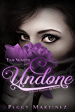 Time Warper: Undone (A Sage Hannigan Novel Book 2)