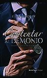 Contentar al demonio (Desde Miami con amor nº 1) (Spanish Edition)