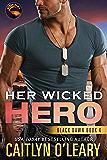 Her Wicked Hero (Black Dawn Book 4)