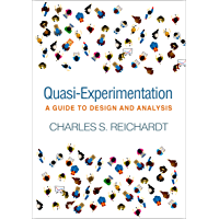 Quasi-Experimentation: A Guide to Design and Analysis (Methodology in the Social Sciences)