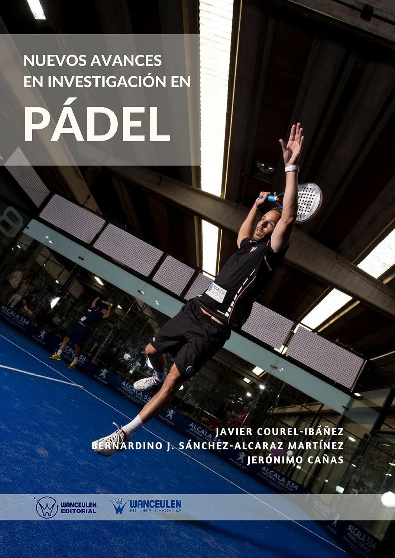 Nuevos avances en investigación en Pádel eBook: Javier Courel ...
