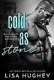 Cold As Stone (Family Stone #7 John) (Family Stone Romantic Suspense)