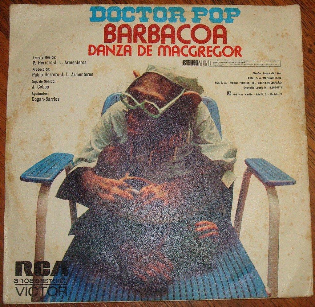 JL Armenteros, Doctor Pop - Doctor Pop / Barbacoa / Danza De Macgregor / 45 Rpm 7