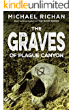 The Graves of Plague Canyon (The Downwinders Book 3)