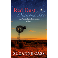 Red Dust, Diamond Sky: An Australian Short Story Trilogy