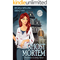Ghost Mortem (Haunted Everly After Book 1)