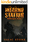 Inferno Station: A Paranormal Space Opera Adventure (Helltroopers Book 1)