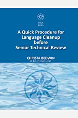 A Quick Procedure For Language Cleanup before Senior Technical Review Kindle Edition