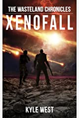 Xenofall (The Wasteland Chronicles, Book 7) Kindle Edition