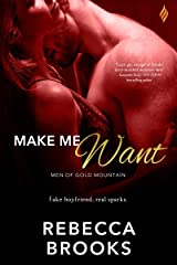 Make Me Want (Men of Gold Mountain Book 3) Kindle Edition