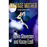 Salvage Mother (The Coalition Book 10)