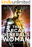The Arcav General's Woman: Sci Fi Alien Romance Book 4 (Arcav Alien Invasion)