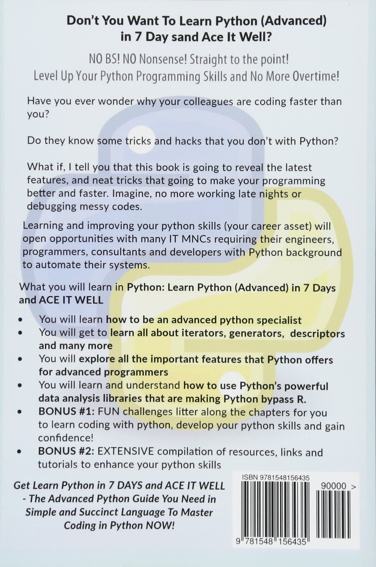 Python: Learn Python (Advanced) in 7 Days and Ace It Well  Hands On