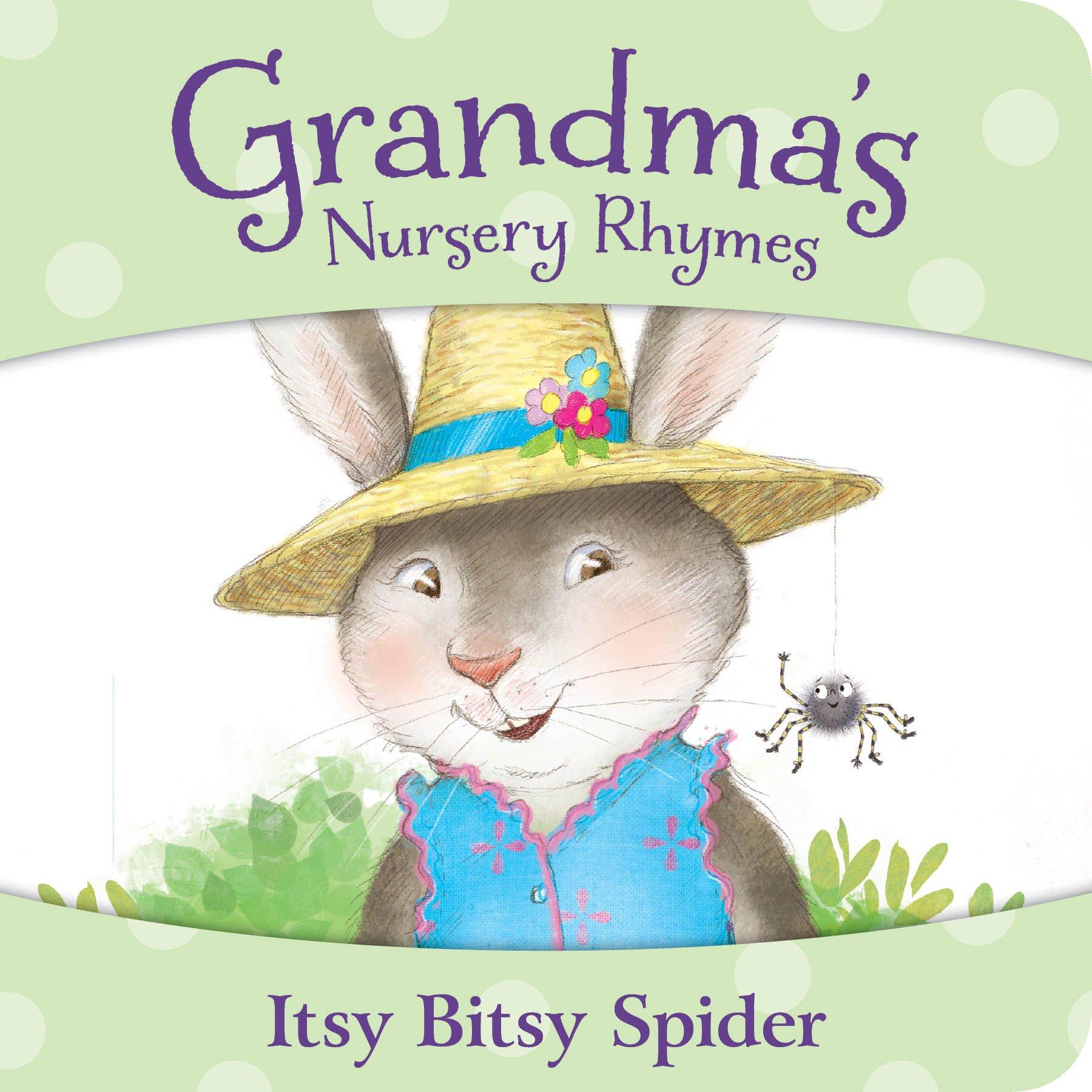Itsy Bitsy Spider (Grandma's Nursery Rhymes)