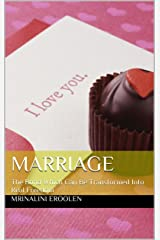 MARRIAGE: The Bond Which Can Be Transformed Into Real Freedom Kindle Edition