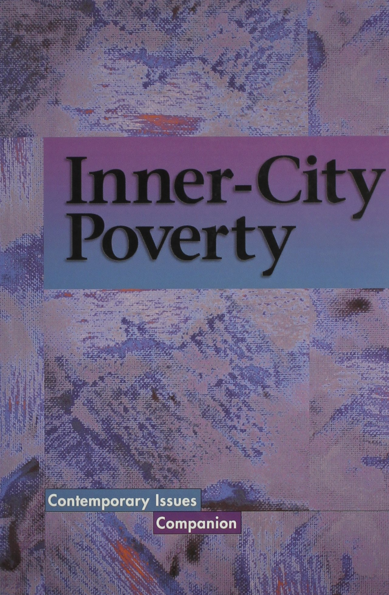 Download Contemporary Issues Companion - Inner-City Poverty (paperback edition) pdf