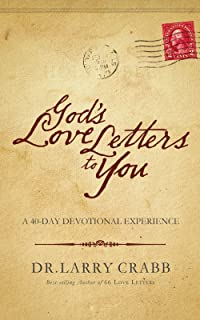 gods love letters to you a 40 day devotional experience