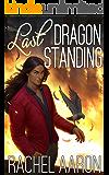Last Dragon Standing (Heartstrikers Book 5)