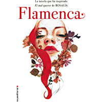 Flamenca (Novela) (Spanish Edition)