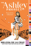 Popularity Takeover (The Ashley Project Book 4)