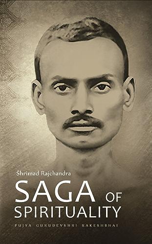 Shrimad Rajchandra � Saga of Spirituality