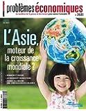 L'Asie, moteur de la croissance mondiale ? (Problèmes économiques n°3121)