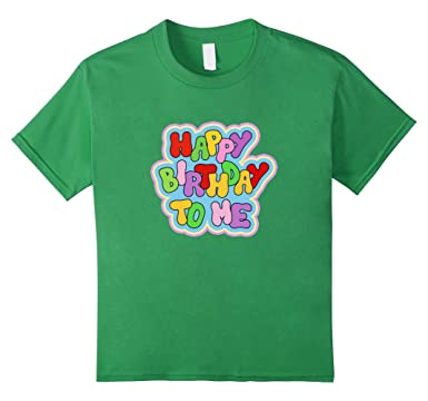 Kids Happy Birthday To Me T Shirt Funny B Day Tee Boy Girl