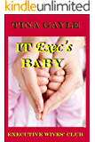 IT Exec's Baby (Executive Wives' Club Book 2)