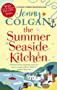 The Summer Seaside Kitchen: The sunniest, happiest holiday read of 2017 (English Edition)